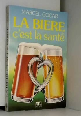La bière c'est la santé