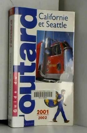 Californie Seattle, 2001-2002