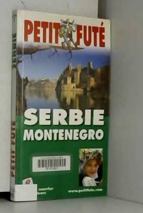 Dominique Auzias - Petit Futé Serbie Montenegro
