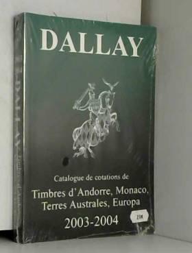 Dallay 2003-2004 : Tome 2,...