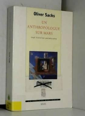 Un Anthropologue sur Mars :...