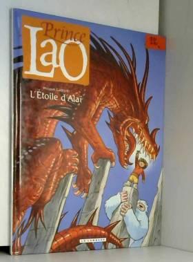 Prince Lao - tome 4 -...