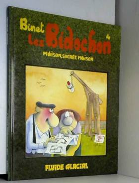 Les Bidochon, tome 4 :...