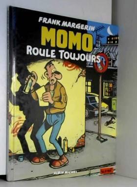 Momo le Coursier, tome 2 :...
