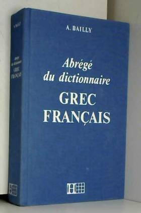 Dictionnaire abrégé grec -...