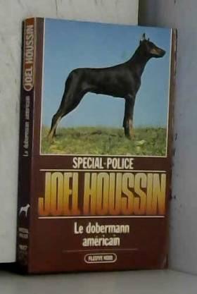 Le Dobermann américain...