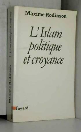 L'islam : Politique et...