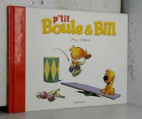 P'tit Boule & Bill, Tome 6...