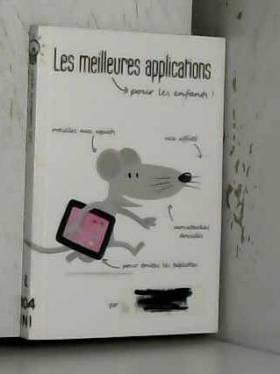 LES MEILLEURES APPLICATIONS...