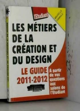 Les métiers de la création...