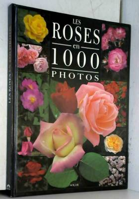 Les roses en 1000 photos