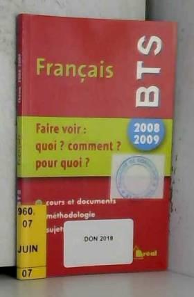 Français BTS : Faire voir :...