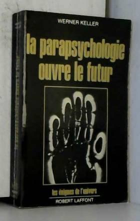 La parapsychologie ouvre le...