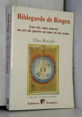 Hildegarde de Bingen  : Une...