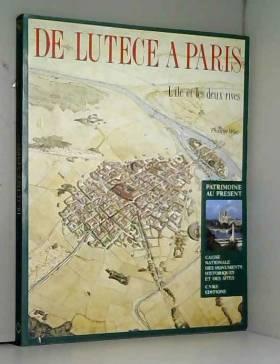 De Lutèce à Paris, l'île et...