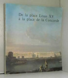 De la place Louis XV à la...