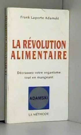 La revolution alimentaire