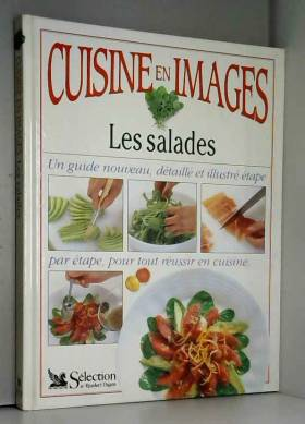 CUISINE EN IMAGES. Les salades
