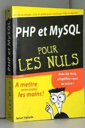 Janet Valade, Olivier Engler et François Saluden - PHP & MySQL