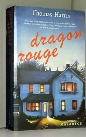 Dragon rouge : roman...