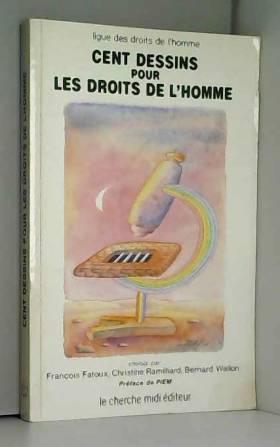 Ligue Droits Homme - Cent dessins pour droit hom **                                                                072596