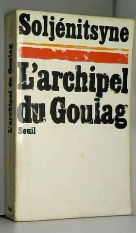 L'Archipel du Goulag,...
