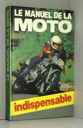 Minton - David Minton - Le Manuel De La Moto