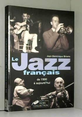 Le Jazz français de 1900 à...