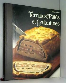 Terrines, pâtes et galantines