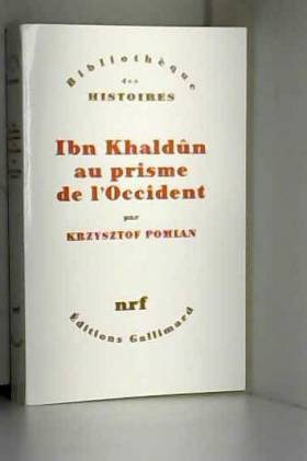 Ibn Khaldûn au prisme de...