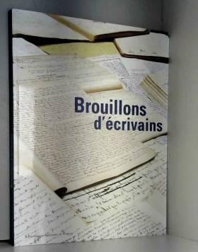Brouillons d'écrivains :...