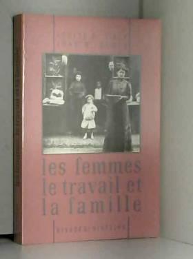 LES FEMMES, LE TRAVAIL ET...