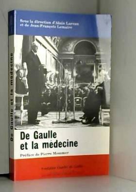 De Gaulle et la médecine :...