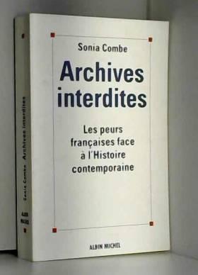 Archives interdites : Les...
