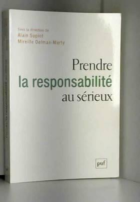 Prendre la responsabilité...