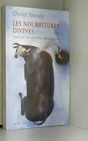 Les Nourritures divines :...