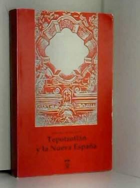Tepotzotlán y la Nueva España: Memoria del coloquio (Spanish Edition)