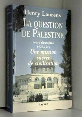 La Question de Palestine,...
