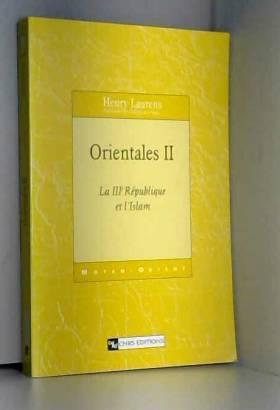 Orientales, tome 2 : La...