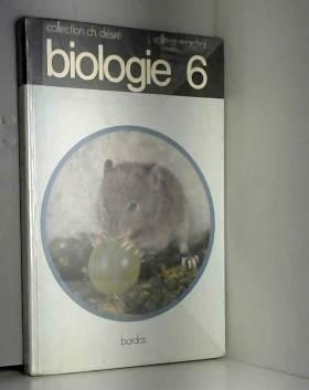 Biologie 6 e (sixième)....