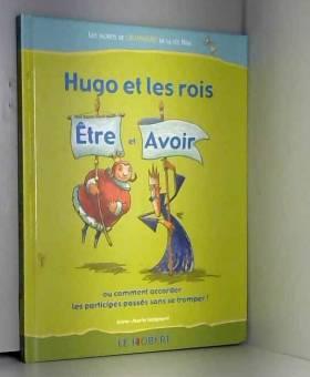Hugo et les rois Etre et...