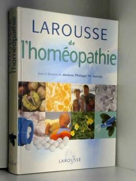 Le Larousse de l'homéopathie