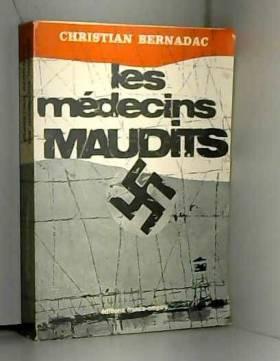 Les médecins maudits