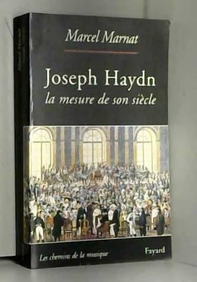 Joseph Haydn : La mesure de...
