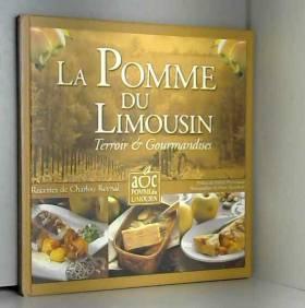 La pomme du Limousin :...