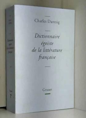 Dictionnaire égoïste de la...