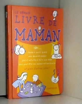 Le grand livre de Maman