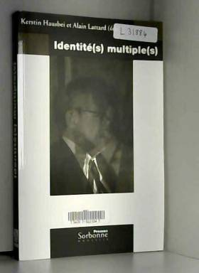Kerstin Hausbei, Alain Lattard et Collectif - Identité(s) multiple(s)