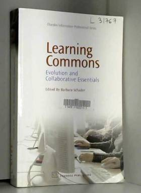Barbara Schader - Learning Commons: Evolution and Collaborative Essentials