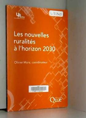 Olivier Mora - Les nouvelles ruralités à l'horizon 2030